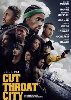 Cut Throat City   height=