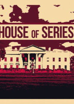 House of Series   height=