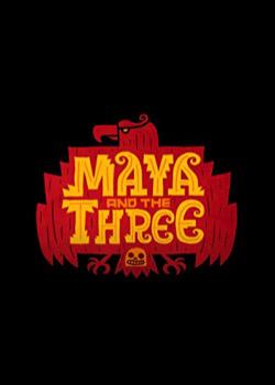 Maya and the Three   height=