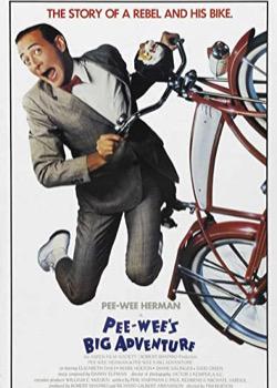 Pee Wee Big Adventure   height=
