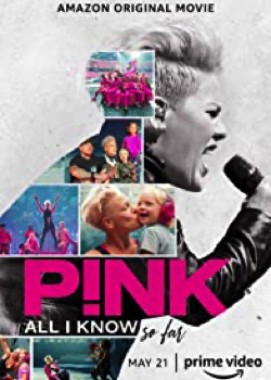 P!nk: All I Know So Far   height=