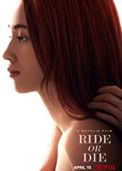Ride or Die   height=