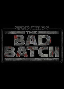 Star Wars : The Bad Batch   height=