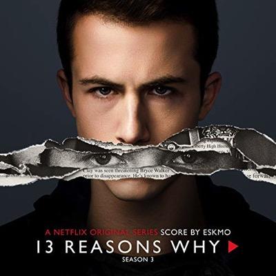 13 Reasons Why (Saison 3)