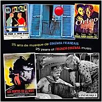 25 ans de musique de cinéma français