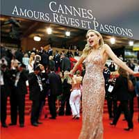 Cannes, amours, rêves et passions