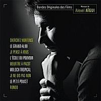Compilation Alexeï Aïgui : Cherchez Hortense / Le Grand Alibi / Je Pense À Vous...