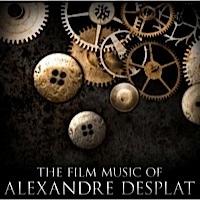 The Film Music of Alexandre Desplat