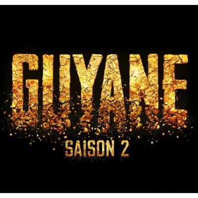 Guyane (Saison 2 de la série)
