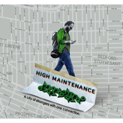 High Maintenance (Série)