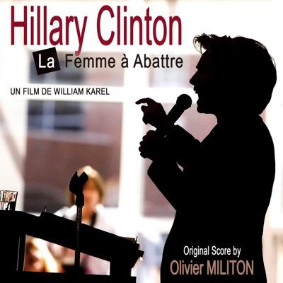 Hillary Clinton, la femme à abattre