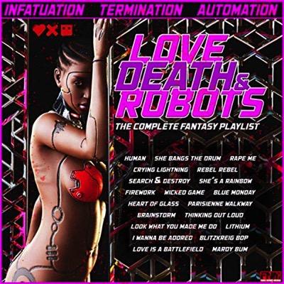 Love, Death + Robots (Série)