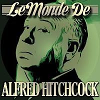 Le Monde d'Alfred Hitchcock