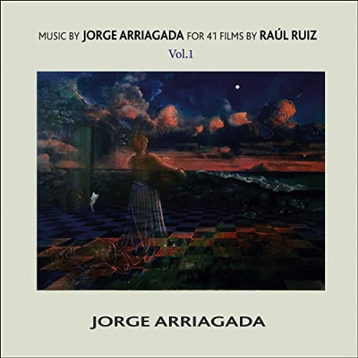 Music by Jorge Arriagada for 41 Films by Raúl Ruiz