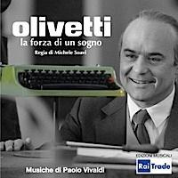Olivetti: la forza di un sogno