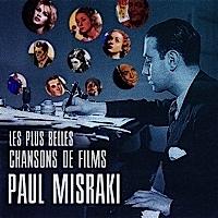 Les plus belles chansons de films de Paul Misraki
