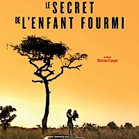 Le Secret de l'enfant fourmi