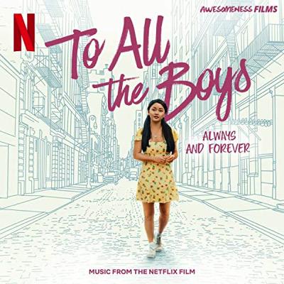 À tous les garçons : Pour toujours et à jamais