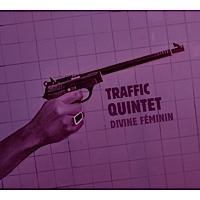 Traffic Quintet : Divine Féminin