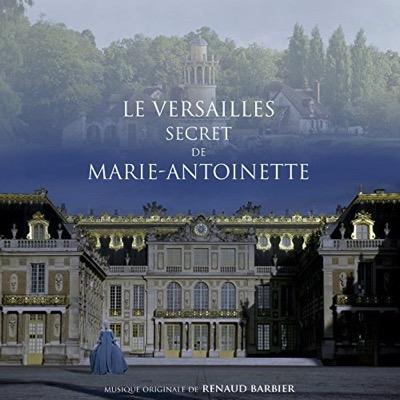 Le Versailles secret de Marie-Antoinette
