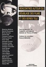 RENCONTRES AUTOUR DU DOUBLAGE DES FILMS ET DES SÉRIES TÉLÉ