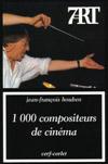 1000 compositeurs de cinéma