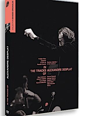 In The Tracks Of / Bandes originales : Alexandre Desplat