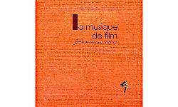 La musique de film : fiction et narration