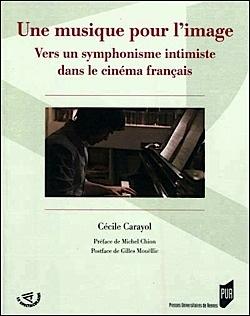 Une musique pour l'image - Vers un symphonisme intimiste dans le cinéma français
