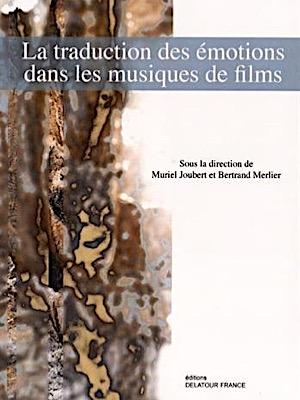 La traduction des émotions dans les musiques de films