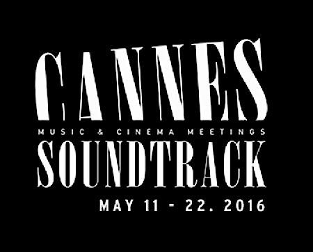 - Cannes Soundtrack 2016 : un jury de journalistes remet deux prix pour la meilleure musique de film (originale et synchronisée)