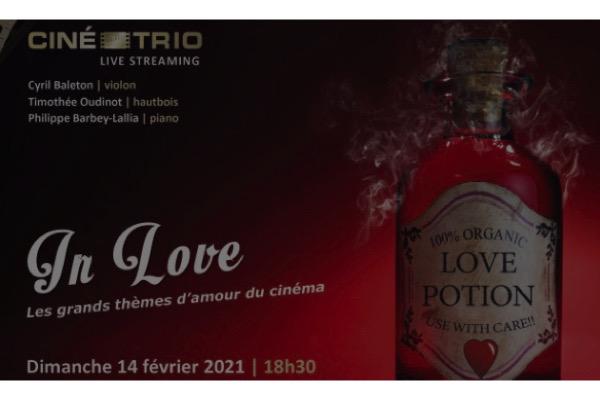 ,@, - Livestream : Ciné-Trio In Love, un concert spécial St Valentin