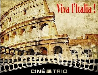 ,@, - Ciné-Trio #21/22 : Viva l'Italia !