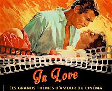 amant,casablanca,docteur-jivago,romeo-et-juliette,out-of-africa,@, - Concert Ciné-trio #25 : IN LOVE - Les grands thèmes d'amour du cinéma
