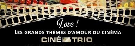 ,@, - Ciné-trio #3 : Un concert de Musique de Film pour les amoureux