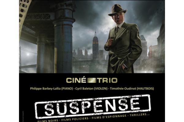 Concert Ciné-Trio #43 : le trio mène l'enquête !