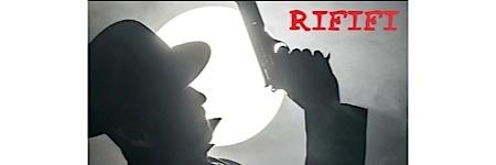 ,@, - Ciné-trio #5 : RIFIFI : films noirs, films policiers, films d'espionnage.