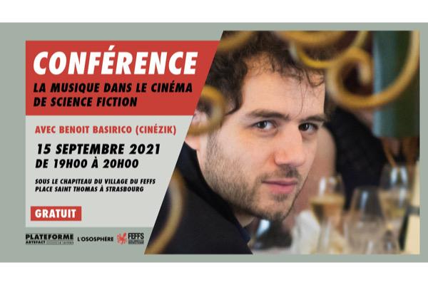Conférence à Strasbourg : La musique dans le cinéma de science-fiction, par Benoit Basirico