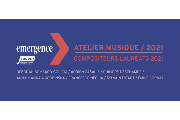 emergence,@,sacem, - Emergence 2021 : les candidatures du programme Musique & Cinéma sont ouvertes !