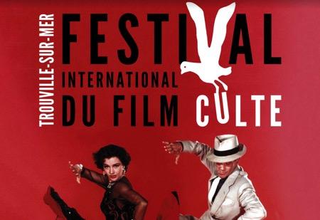 Festival International du Film Culte 2017 à Trouville-sur-mer : Hommage au cinéma musical