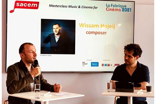 sacem,hojeij,Cannes 2021, - [A voir en Vidéo] Cannes 2021 : Masterclass Musique et Cinéma ducompositeurWissam Hojeij  (Sacem/ La Fabrique Cinéma de l'Institut français)