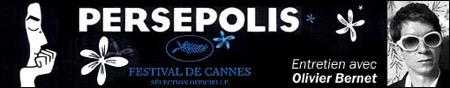 bernet,persepolis, - Interview B.O : Olivier Bernet, PERSEPOLIS (2007)