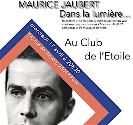 jaubert,@,beau-temps, - Rencontre-Hommage à Maurice Jaubert au club de l'étoile (Paris)