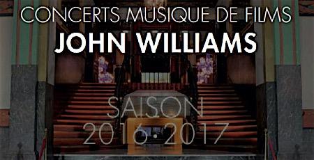 williams,@, - Concerts Musique de Films de L'Orchestre Colonne : John Williams (Salle Wagram, Paris)