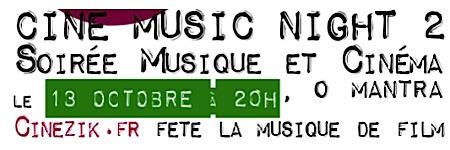 thiriet,bleton,bource,artist,bernard-jm,oliva,bienvenue_a_bord,orpheline_avec_en_plus_un_bras_en_moins,@,lorpheline_avec_en_plus_un_bras_en_moins, - Ciné Music Night 2 : Cinezik fête la musique de film