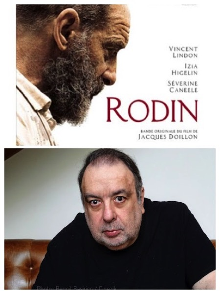 sarde,doillon,rodin,Cannes 2017, - RODIN (Cannes 2017, en compétition) / Interview Philippe Sarde : toucher la profondeur de l'artiste, Rodin et Jacques Doillon.