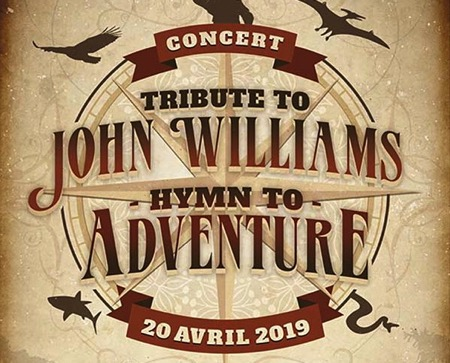 Concert : Tribute to John Williams, Hymn To Adventure