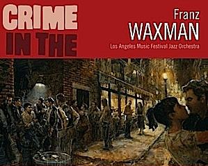 waxman,bernstein-e,goldsmith,elias, - La rentrée des Varese Sarabande club